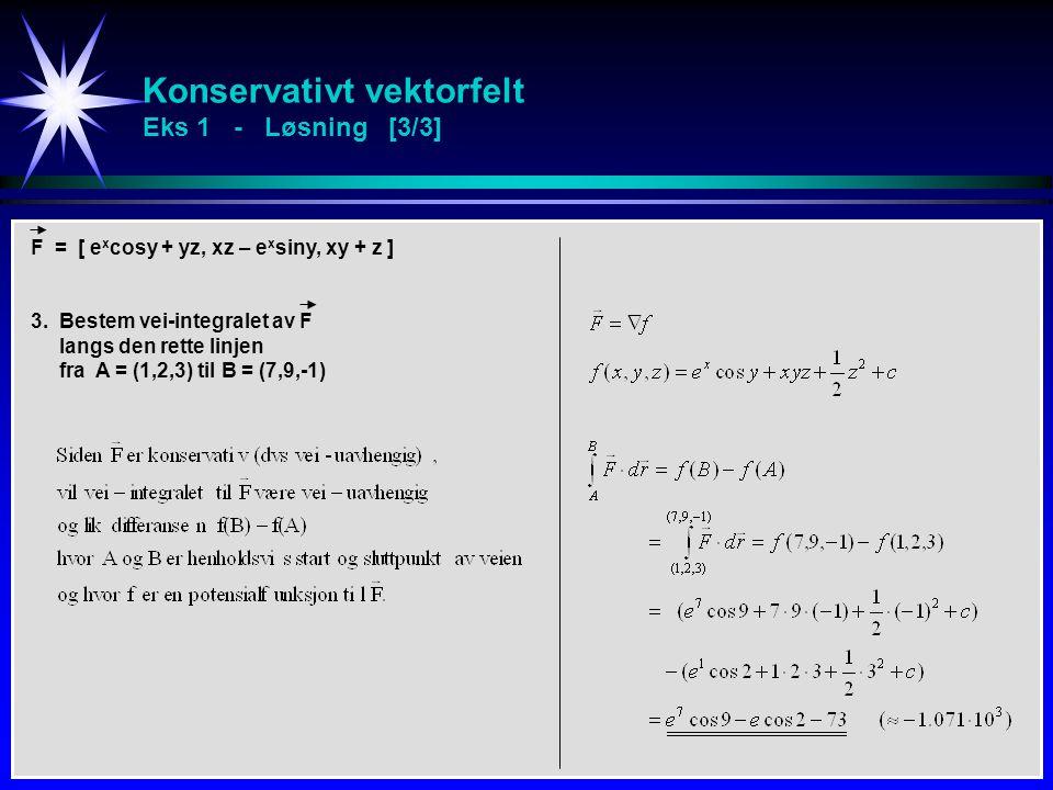 Konservativt vektorfelt Eks 1 - Løsning [3/3]